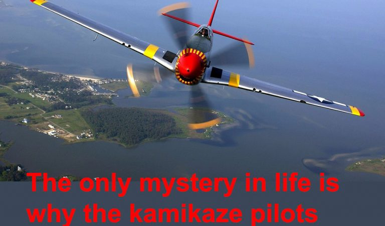 The only mystery in life